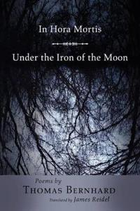 In Hora Mortis/ Under the Iron of the Moon