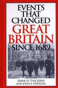Events That Changed Great Britain After 1689