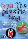 Ban the Plastic Bag