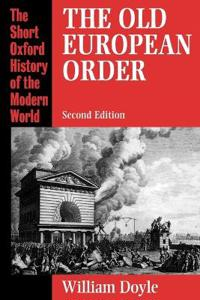 The Old European Order, 1660-1800