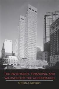 The Investment, Financing, and Valuation of the Corporation