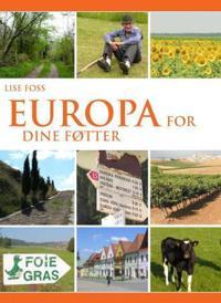 Europa for dine føtter - Lise Foss | Inprintwriters.org