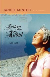 Letters from Kabul, 1966-1968