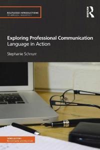 Exploring Professional Communication