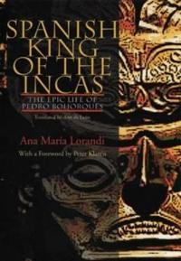 Spanish King Of The Incas