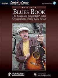 Book's Blues Book: The Songs & Fingerstyle Guitar Arrangements of Roy Book Binder