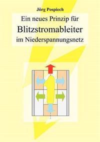 Ein Neues Prinzip Fur Blitzstromableiter Im Niederspannungsnetz