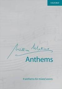 William Mathias Anthems