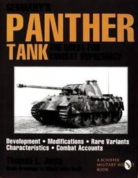 Germany's Panther Tank the Quest for Combat Supremacy