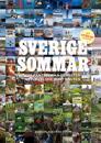 Sverigesommar : 599 fantastiska semesterupplevelser runt knuten