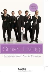 Smart Living: Lifestyle Media and Popular Expertise