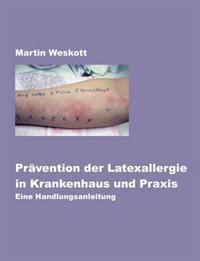 PR Vention Der Latexallergie in Krankenhaus Und Praxis