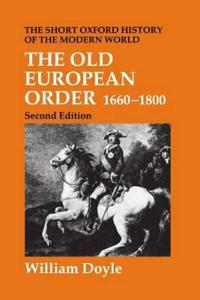 The Old European Order 1660-1800