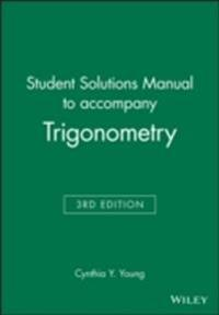Trigonometry: Student Solutions Manual