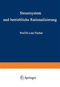Steuersystem Und Betriebliche Rationalisierung
