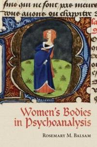 Women's Bodies in Psychoanalysis