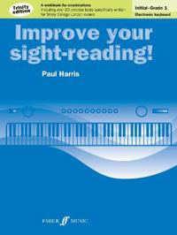 Improve Your Sight-Reading! Electronic Keyboard, Grade 0-1: A Workbook for Examinations