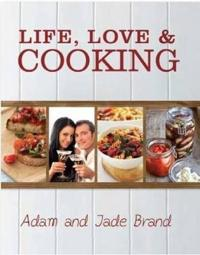 Life, Love & Cooking