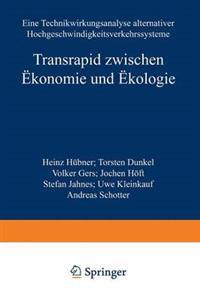 Transrapid Zwischen Ökonomie Und Ökologie