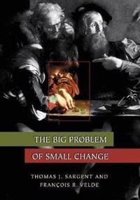 The Big Problem of Small Change