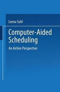 Computer-aided Scheduling