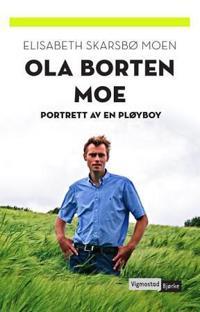 Ola Borten Moe - Elisabeth Skarsbø Moen pdf epub