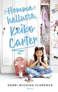 Homma hallussa, Keiko Carter