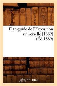 Plan-Guide de L'Exposition Universelle [1889] (Ed.1889)