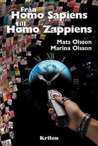 Från Homo Sapiens till Homo Zappiens