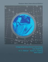 Integrating Educational Technology into Teaching: Pearson New International Edition