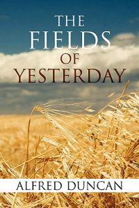 The Fields of Yesterday