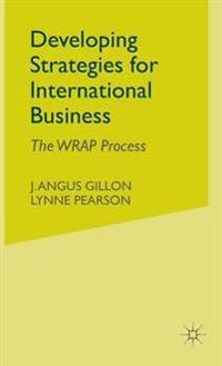 Developing Strategies for International Business