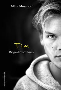 Tim : Biografin om Avicii