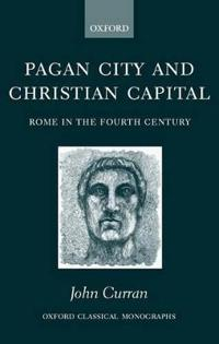 Pagan City and Christian Capital