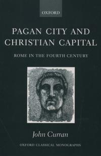Pagan City and Christian Capital