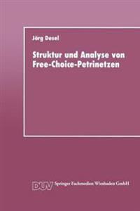 Struktur Und Analyse Von Free-choice-petrinetzen