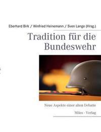 Tradition Fur Die Bundeswehr