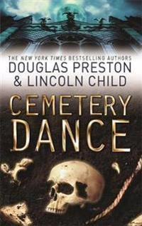 Cemetery dance - an agent pendergast novel