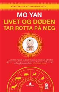 Livet og døden tar rotta på meg - Yan Mo pdf epub