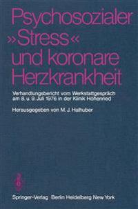 """Psychosozialer """"Stress"""" und Koronare Herzkrankheit"""