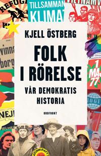 Folk i rörelse : vår demokratis historia