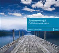 Stresshantering II : fem träningsprogram