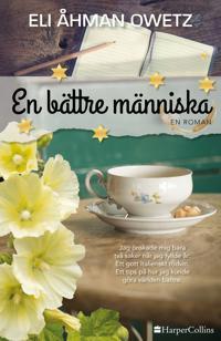 En bättre människa - Eli Åhman Owetz - inbunden (9789150964875) | Adlibris  Bokhandel