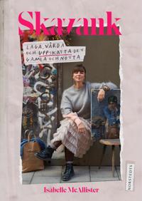 Omslaget av Skavank : laga, v�rda och uppskatta det gamla och n�tta av Isabelle McAllister