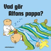 Vad gör Alfons pappa?