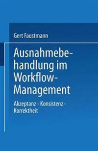 Ausnahmebehandlung Im Workflow-Management