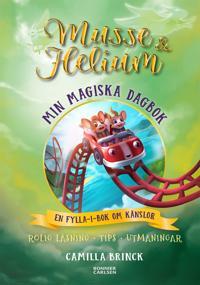Min magiska dagbok : en fylla-i-bok om känslor
