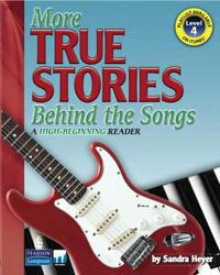 More True Stories Behind the Songs