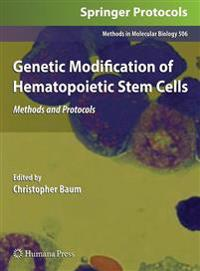 Genetic Modification of Hematopoietic Stem Cells