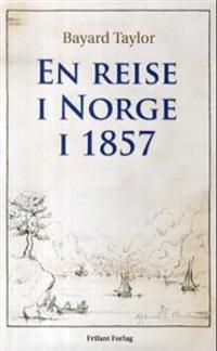 En reise i Norge i 1857